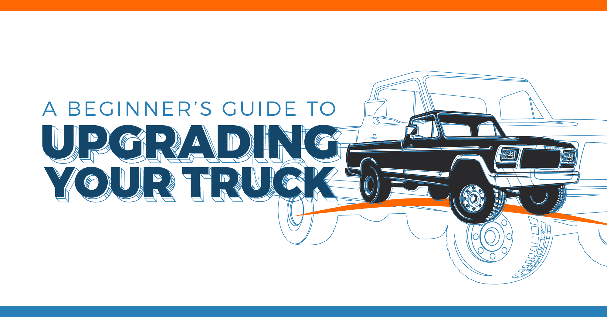 Beginner's Guide to Upgrading Your Truck